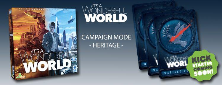 It's a Wonderful World – Qu'est ce que les Campagnes Héritage ?
